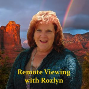 Remote Viewing with Rozlyn